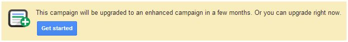Alert To Upgrade To Enhanced Campaign