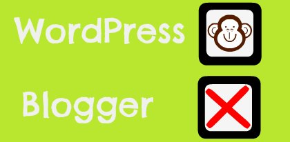 WordPress v Blogger
