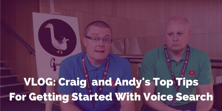 VLOG: Craig and Andy's Top Tips For Getting Started With Voice Search