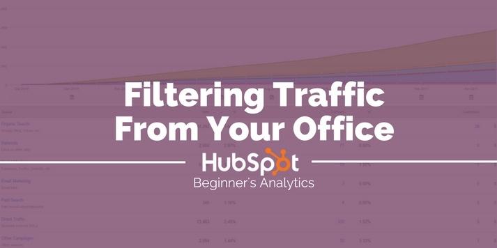 filtering traffic from your office hubspot 2.jpg