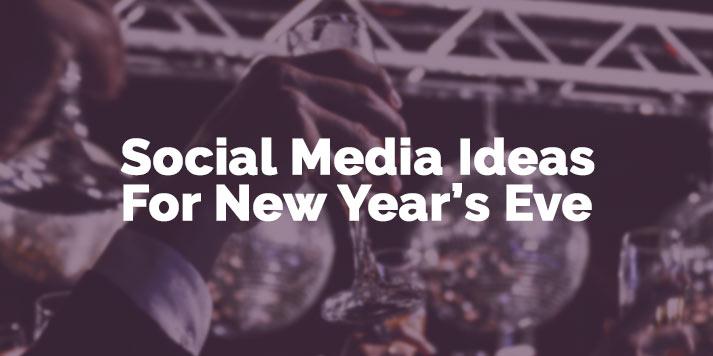 social media ideas for new years eve