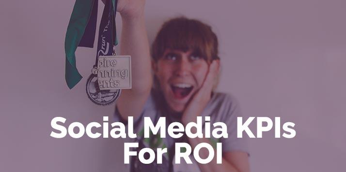 Social Media KPIs for ROI