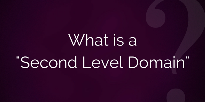 what-is-a-second-level-domain.png