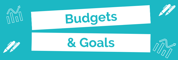 Budgets + Goals