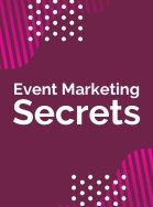 Event Marketing Secrets Thumbnail