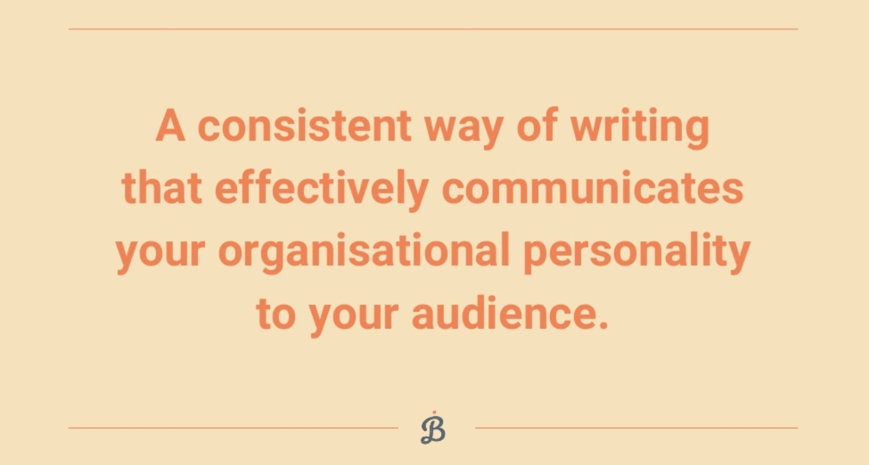 "Bethany Joy's presentation slide which says ""a consistent way of writing that effectively communicates your organisational personality to your audience"""