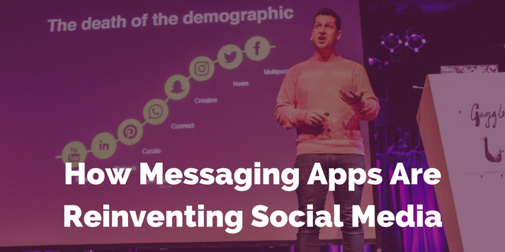 How Messaging Apps Are Reinventing Social Media