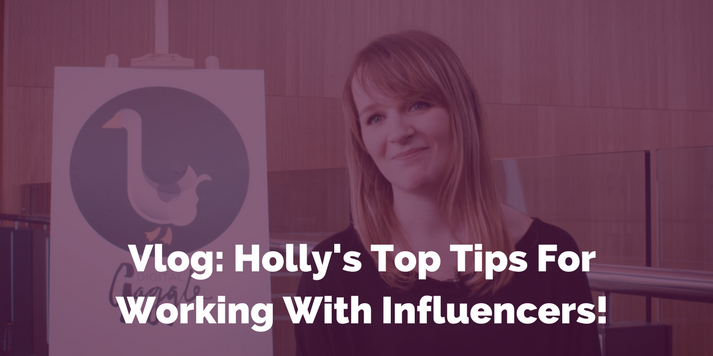 Vlog: Holly's Top Tips For Working With Influencers