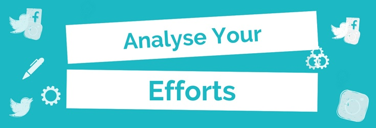 Analyse Your Efforts