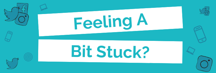 Feeling A Bit Stuck