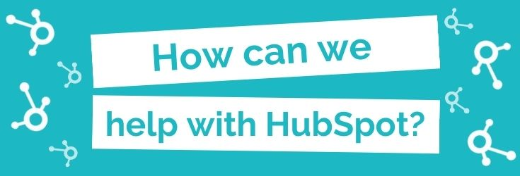 How can we help you with HubSpot?