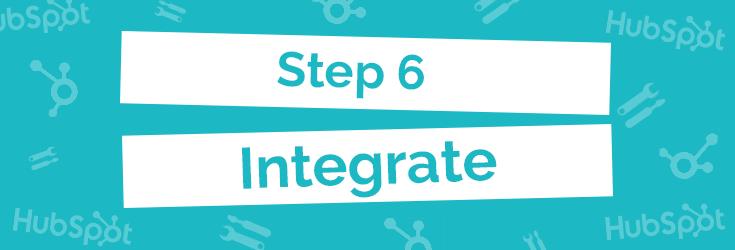 Step 6: Integrate