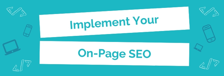 Implement Your On-Page SEO: Header Image