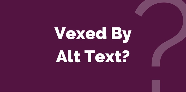 Vexed By Alt Text