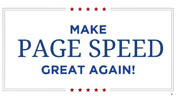 Make page speed great again!