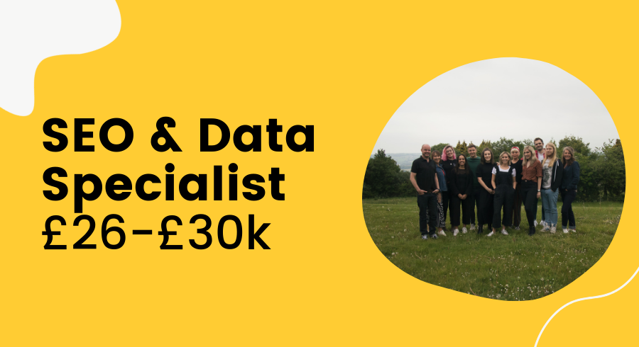 SEO and Data Specialist £26 - £30k