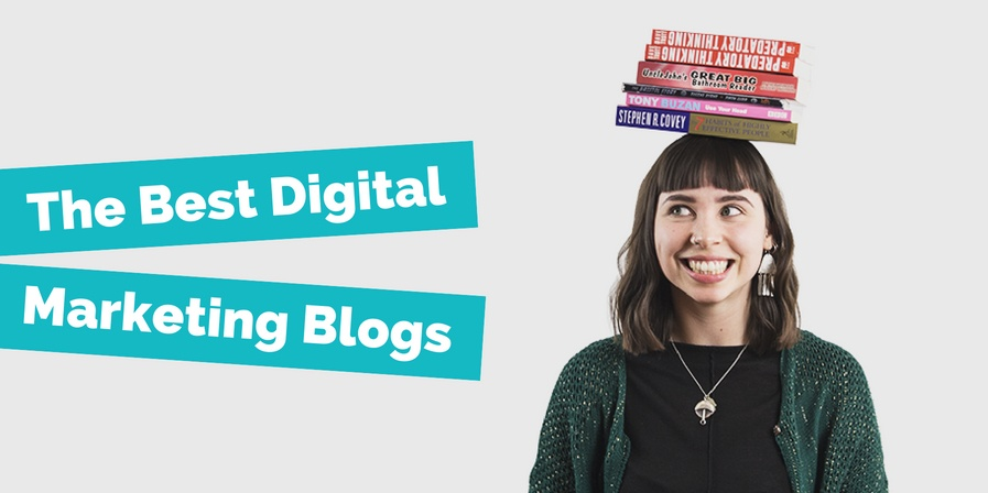The Digital Marketing Blogs You Need To Subscribe To Featured Image