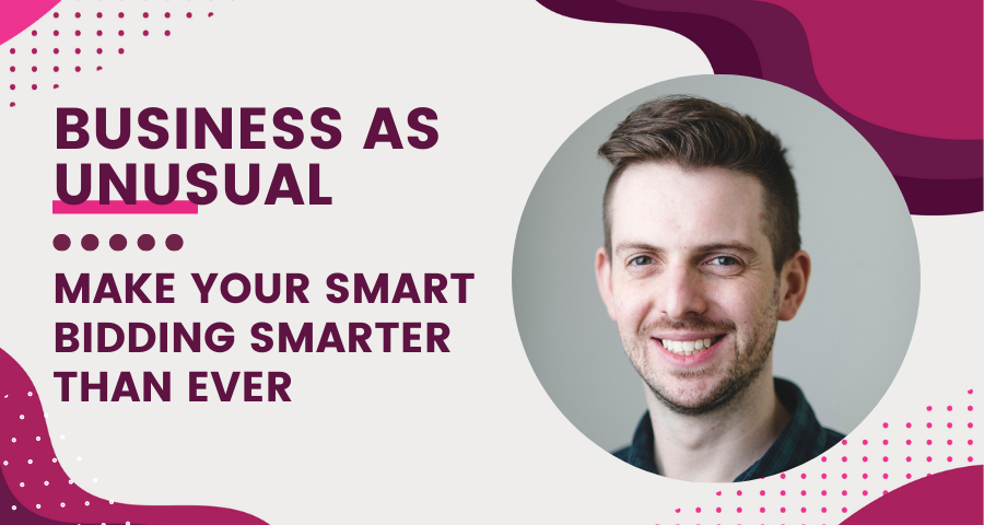 Business as Unusual Blog Header with the title 'Make Your Smart Bidding Smarter Than Ever' and a photo of the speaker, Michael, smiling and facing the camera