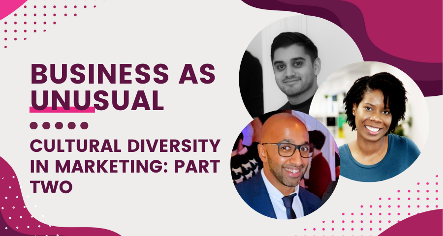 Business as Unusual - Cultural Diversity In Marketing Part Two (with photos of the three panellists)