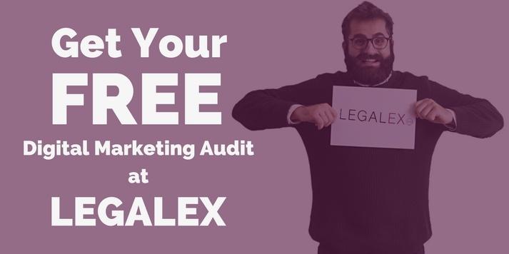 Get Your Free Digital Marketing Audit at Legalex 2018