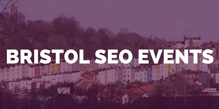 Events for the discerning SEO in Bristol