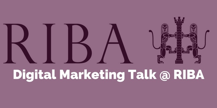 Digital Marketing Talk for Royal Institute of British Architects (RIBA)