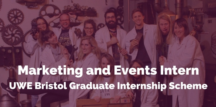Marketing And Events Assistant - UWE Bristol 2017 Graduate Internship Scheme