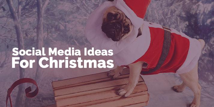 Social Media Ideas for Christmas