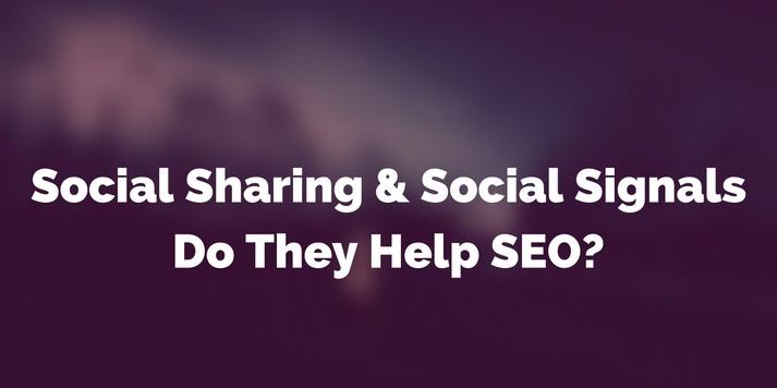 Social Sharing & Social Signals - Do They Help SEO?
