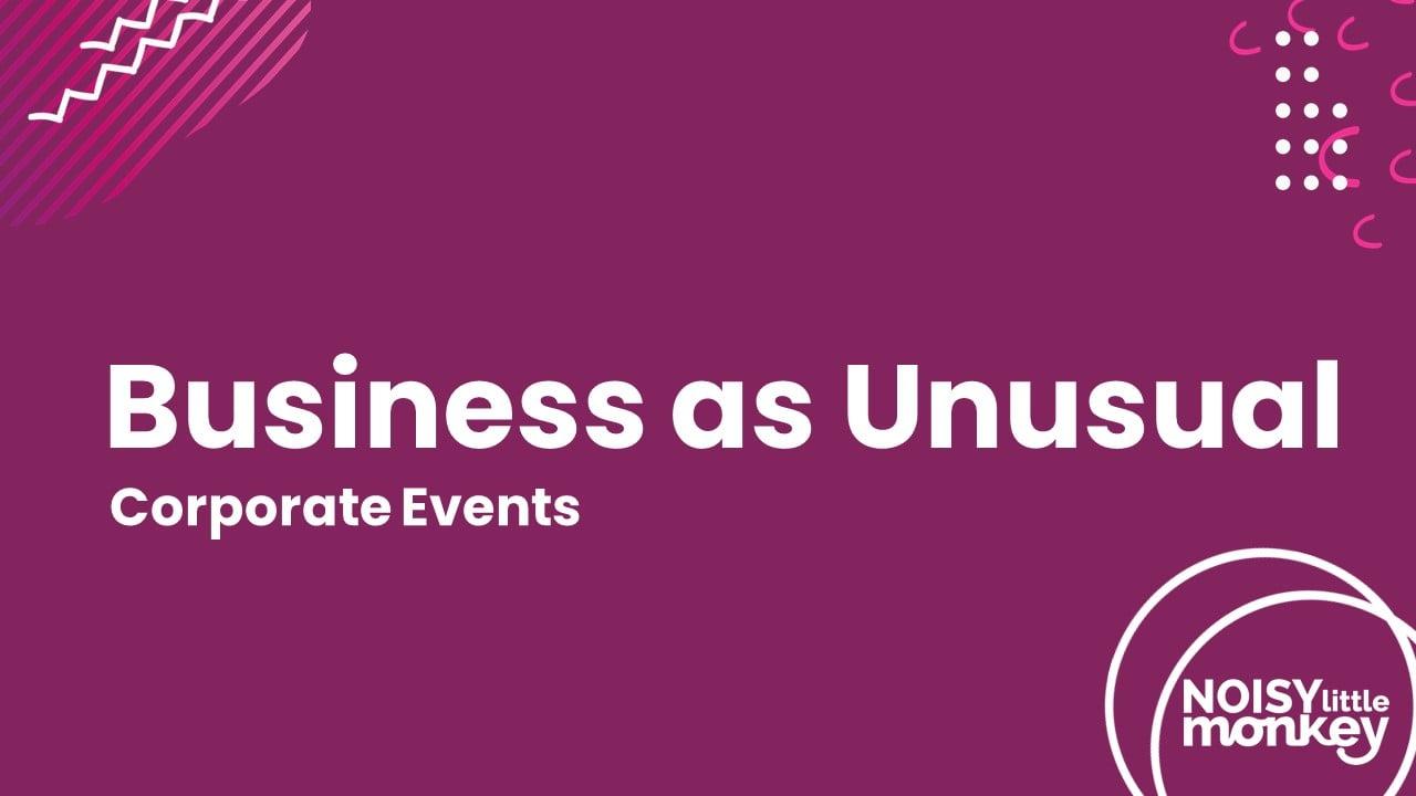 Webinar: Corporate Events - Business as Unusual