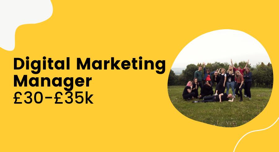Digital Marketing Manager Job £30k - £35k