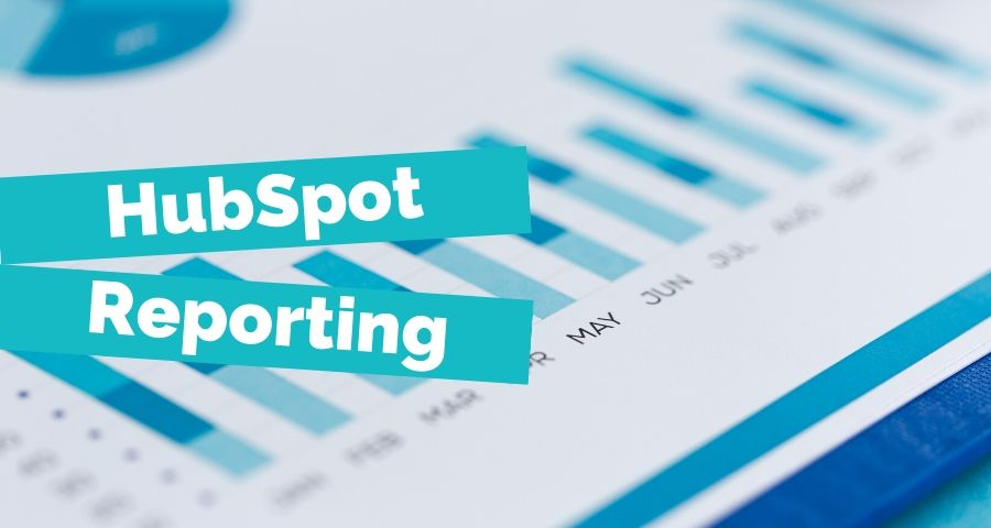 HubSpot Reporting: Best Custom Reports For Marketing Managers Featured Image