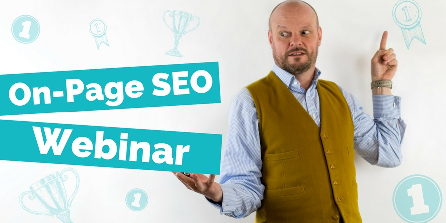 On-Page SEO: Everything You Need To Know To Win On Search [WEBINAR]