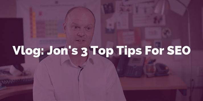 Vlog: Jon's 3 Top Tips For SEO (1:58)