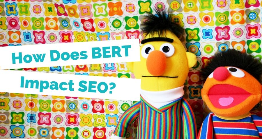What is the BERT update and how does it impact SEO