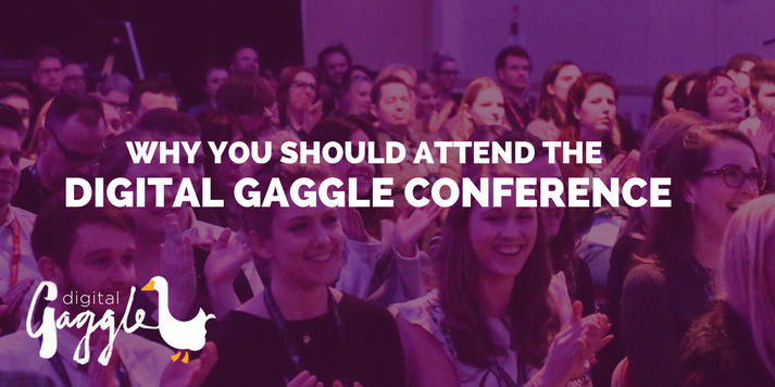 Why You Should Attend The Digital Gaggle Conference