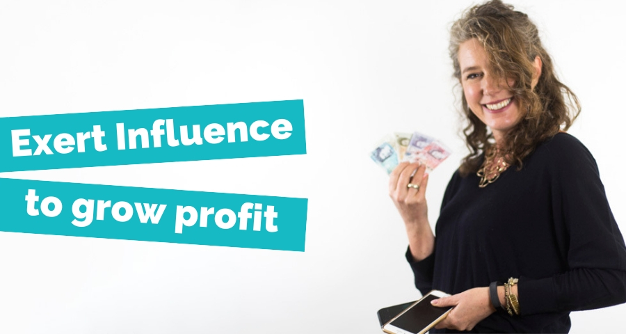 exert-influence-to-grow-profit